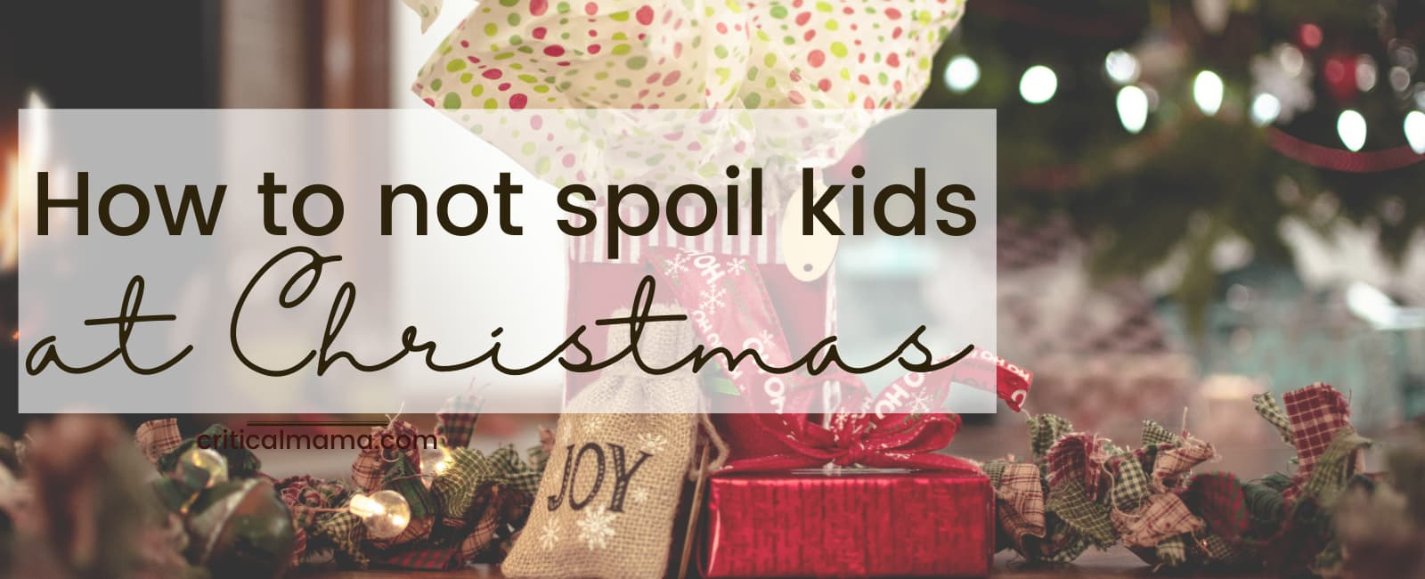 How To Not Spoil Kids At Christmas
