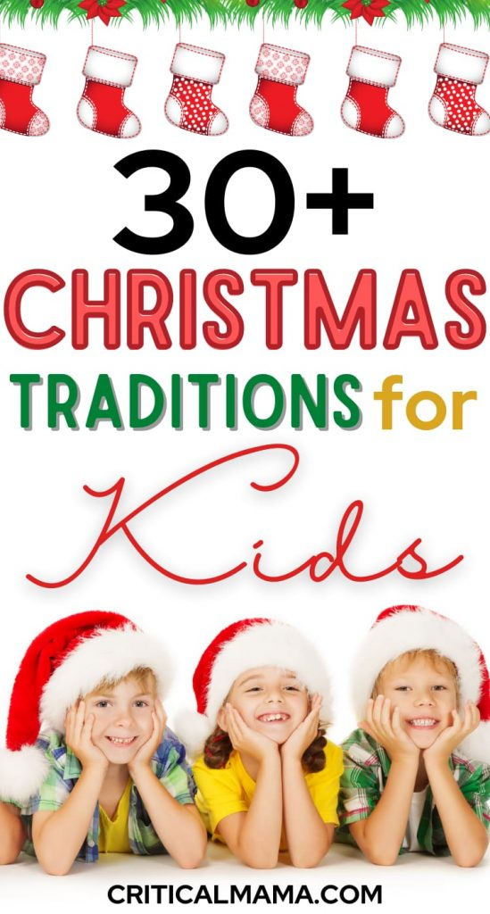30+ Christmas Traditions For Kids