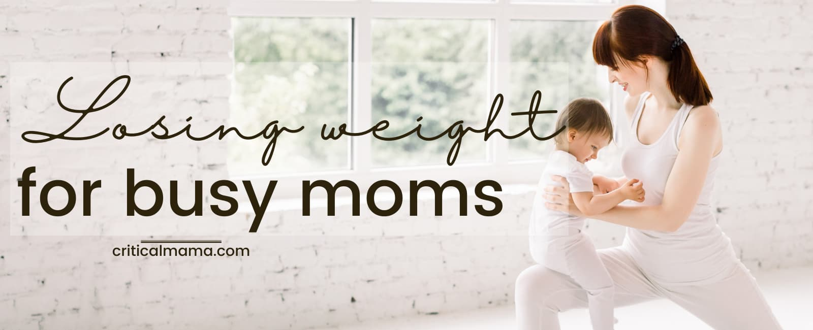 How To Lose Weight For Busy Moms