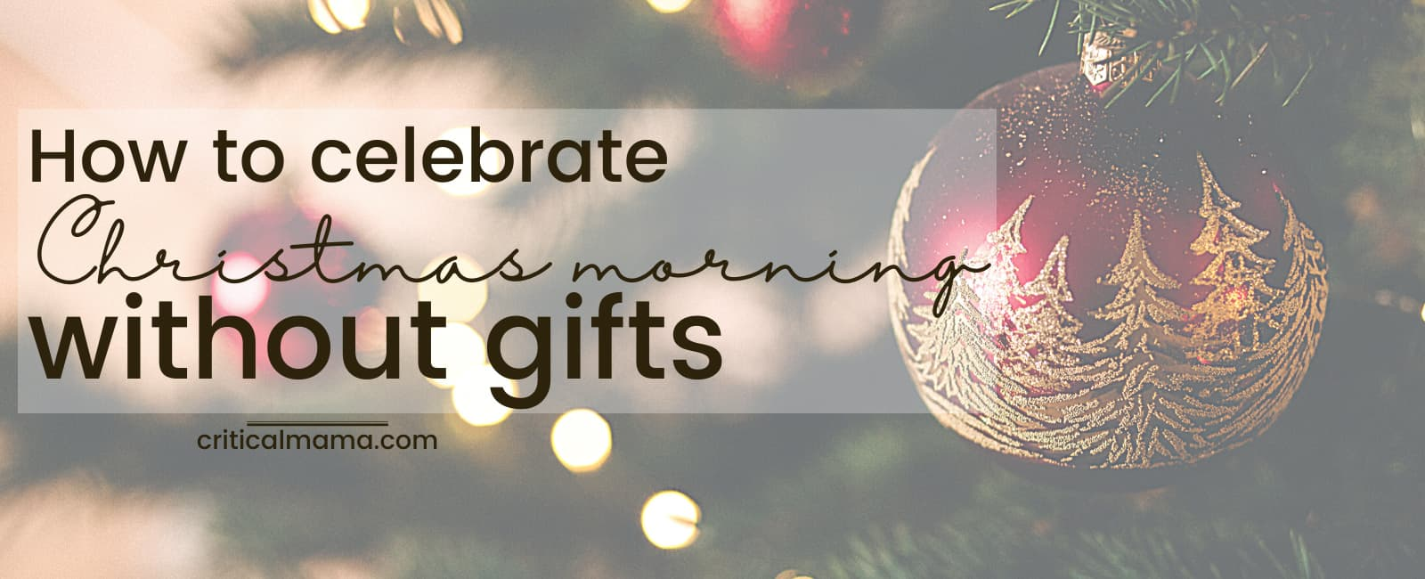 How To Celebrate Christmas Morning Without Gifts