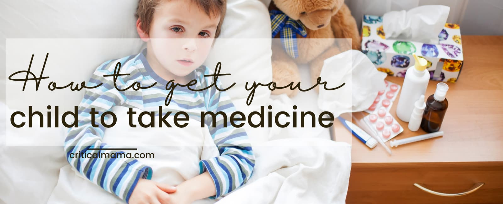 How To Get Your Child To Take Medicine