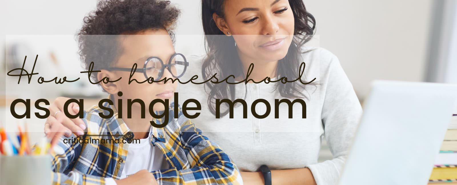 Single Mom Homeschooling