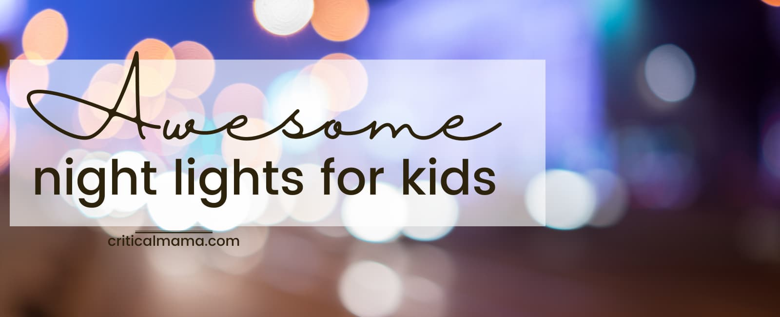 Awesome Night Lights For Kids