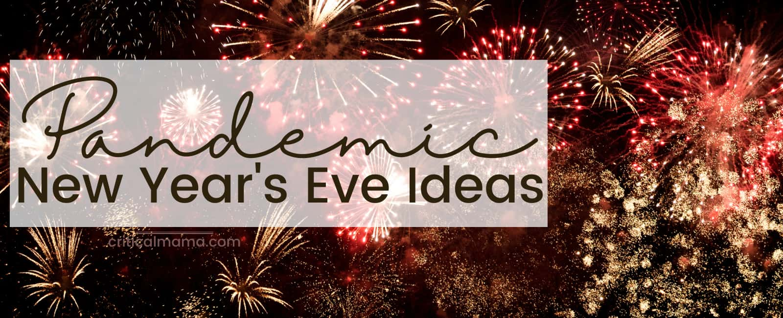 Pandemic New Year's Eve Ideas