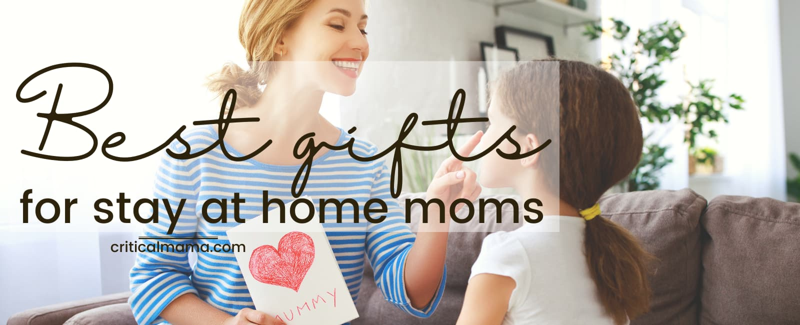 Stay At Home Mom Gifts