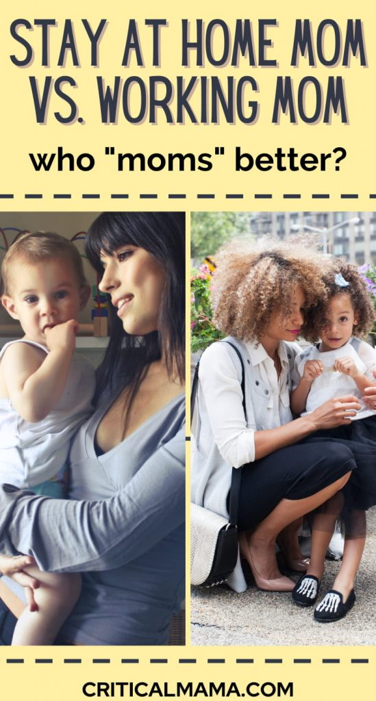 Stay At Home Mom Vs. Working Outside The Home Mom