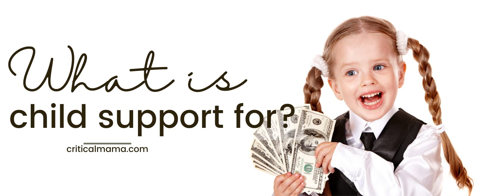 What Is Child Support For? Happy Child With Money