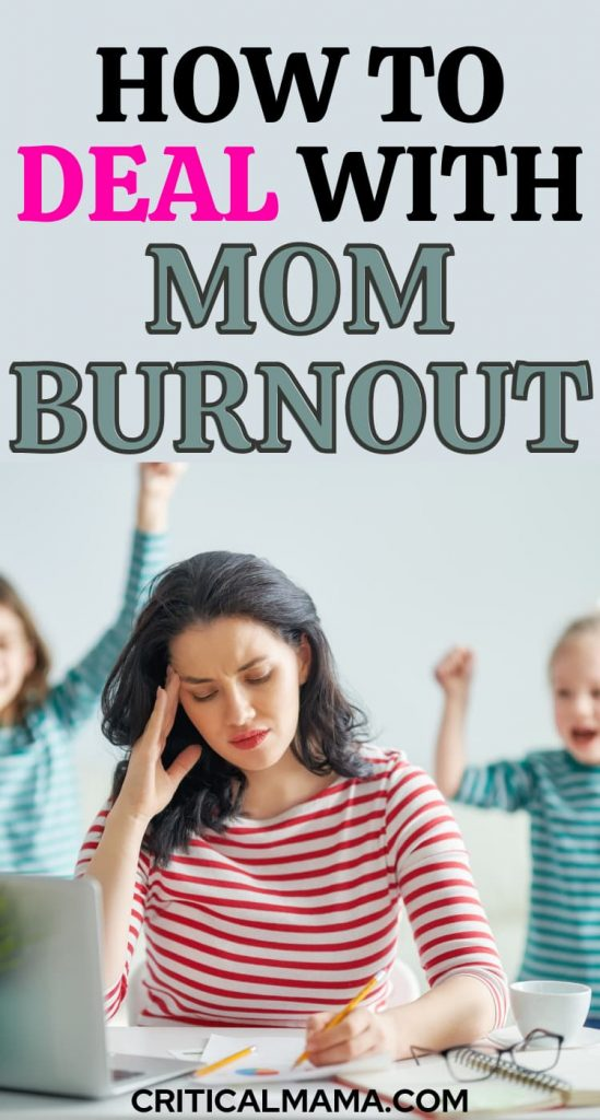 How To Deal With Mom Burnout