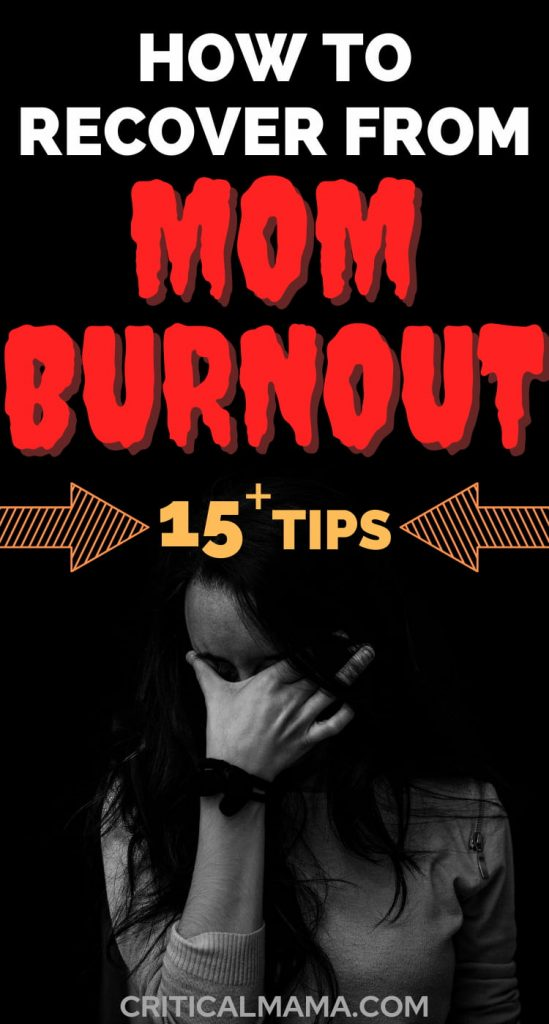How To Recover From Mom Burnout
