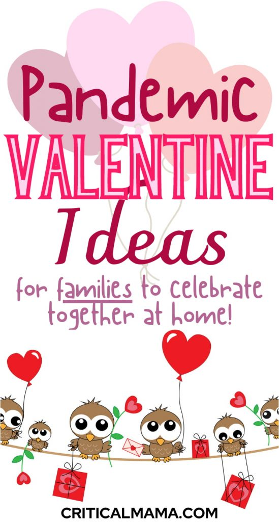 Pandemic Valentine's Day Ideas For Families