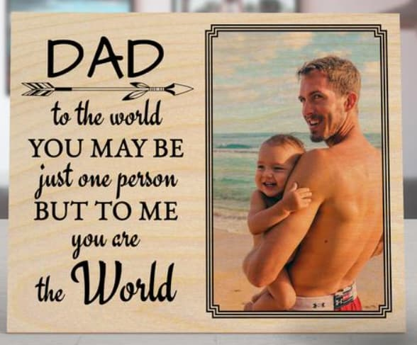 Dad, You Are The World Custom Photo Frame
