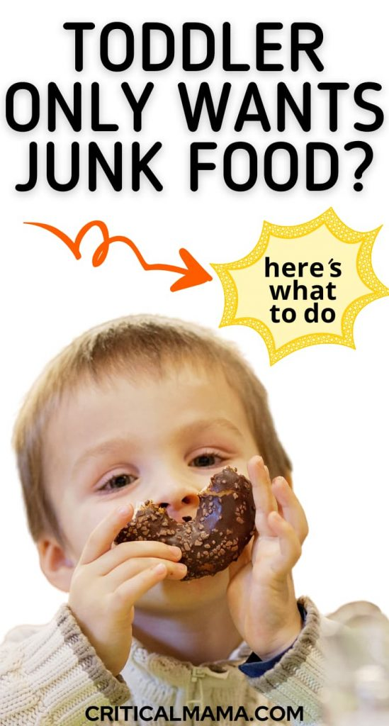 Pinterest pin of toddler eating a donut with text: toddler only wants junk food? Here's what to do.